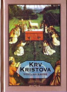 Krv Kristova – svetišta Krvi Kristove