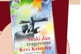 NOVA KNJIGA: Svaki dan tragovina Krvi Kristove