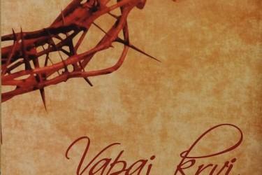 Vapaj krvi – izazov ponovnog pronalaska